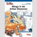 How To Draw Manga: Manga in der dritten Dimension