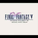Final Fantasy V Original Soundtrack CD Remaster Version