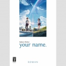 Your Name - Roman (Softcover, One Shot)