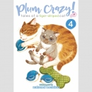 Plum Crazy! Tales of a Tiger-Striped Cat vol. 4
