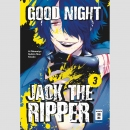 Good Night Jack the Ripper Nr. 3 (Ende)