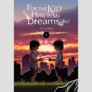For the Kid I Saw in my Dreams vol. 1 (Hardcover)