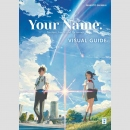 Your Name - Visual Guide