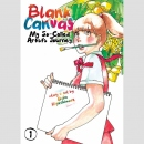 Blank Canvas My So-Called Artist?s Journey vol. 1