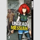 Undead Messiah Nr. 3