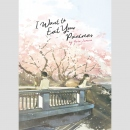 I Want to Eat Your Pancreas -Light Novel- (One Shot)