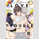 Our House Love Trouble (One Shot)