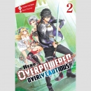The Hero Is Overpowered but Overly Cautious -Light Novel-...