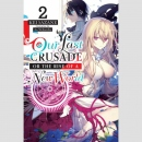 Our Last Crusade or the Rise of a New World -Light Novel-...