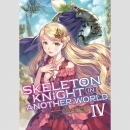 Skeleton Knight In Another World -Light Novel- vol. 4