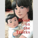 Blood on the Tracks vol. 1
