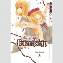 Lets play Friendship Nr. 3 (Ende)