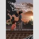 For the Kid I Saw in my Dreams vol. 5 (Hardcover)