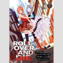 Roll over and DieI Will Fight for an Ordinary Life with...