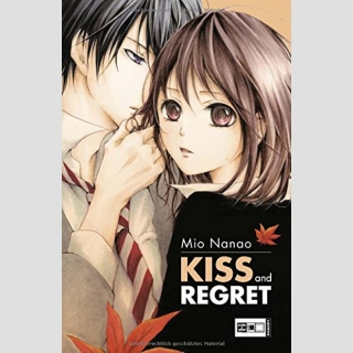 Kiss and Regret (One Shot)