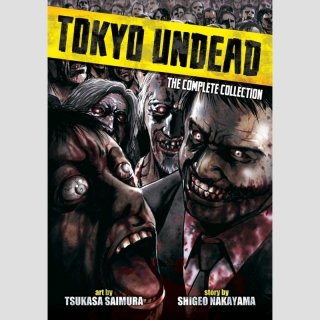 Tokyo Undead - The Complete Collection (One Shot)