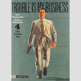 Trouble is my Business Nr. 4 (Ende)