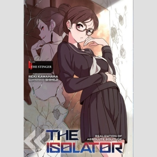 The Isolator [Novel, Hardcover] vol. 4