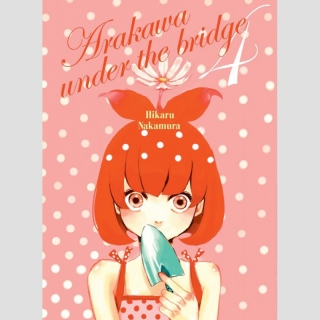 Arakawa Under the Bridge Omnibus 4 (vol. 7-8)