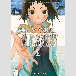 To Your Eternity vol. 6