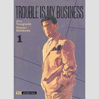 Trouble is my Business Nr. 1