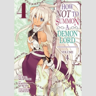 How NOT to Summon a Demon Lord -Manga- vol. 4