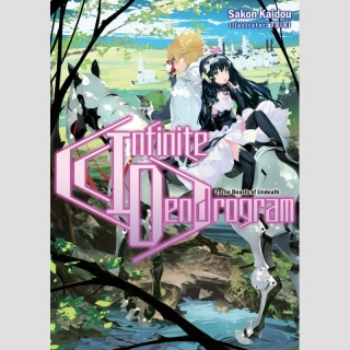 Infinite Dendrogram vol. 2 [Light Novel]
