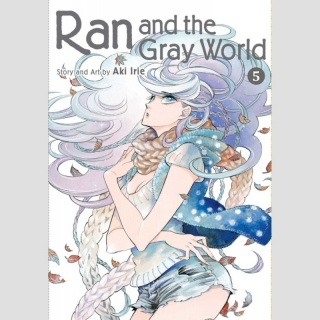 Ran and the Gray World vol. 5