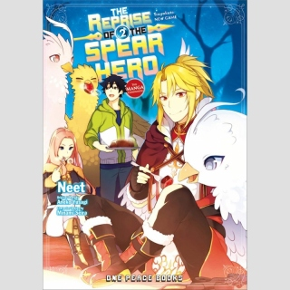 The Reprise of the Spear Hero vol. 2 [Manga]
