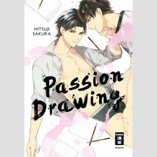 Passion Drawing (Einzelband)