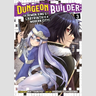 Dungeon Builder: The Demon Kings Labyrinth is a Modern City! vol. 3