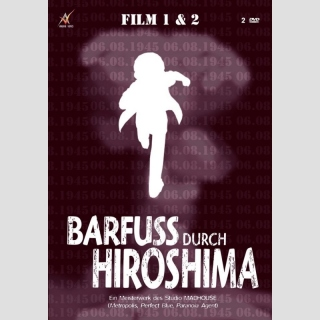 Barfuss durch Hiroshima - Film 1 & 2